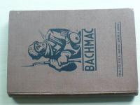"""Bachmač - K 20. výročí bitvy u Bachmače vydal pěší pluk 6 """"Hanácký"""" (Olomouc 1938)"""