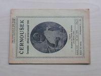 Černoušek 1-10 (1929) ročník XVI. (chybí čísla 9-10, 8 čísel)