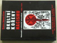 Goodrick-Clarke - Okultní kořeny nacismu (1998)