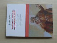 Kuster - Vavřinec z Brindisi na cestách Evropy (2016)