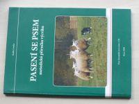 Loučka - Pasení se psem - Metodická příručka výcviku (2008)