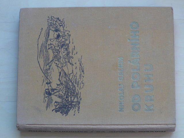 Galkin - Od polárního kruhu (1936) přeložil Valenta