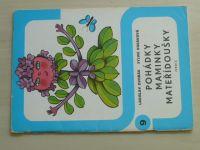 Ilustrované sešity 9 - Dvořák - Pohádky maminky mateřídoušky (1973)