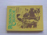 Pleva - Robinson Crusoe (podle D.Defoa), il. Z.Burian (1990)