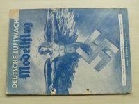 Deutsche Luftwacht Ausgabe Modellflug (Berlin 1943) Modely letadel