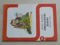 Ilustrované sešity 76 - Tichý - Převlečení ženiši (1981)