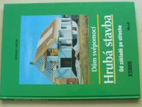 Meyer - Hrubá stavba - Od základů po střechu (2001)