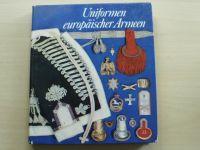Förster, Hoch, Müller - Uniformen europäischer Armeen (1978) Uniformy evropských armád