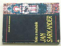 Kněz a mučedník Jan Sarkander (1994)