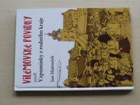 Matoušek - Vilémovské povídky aneb Vzpomínky z rodného kraje (2017) Litovelsko