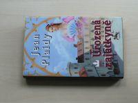 Plaidy - Urozená zajatkyně (2001)