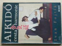 Fojtík - Aikidó - Cesta k harmonii (1993)