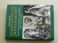 Jordán - Dobrodružství jménem Orient - Karel May, Alois Musil, T.E.Lawrence,snílci, vědci, bojovníci