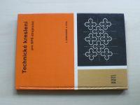 Leinveber a kol. - Technické kreslení pro SPŠ strojnické (1984)