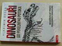 Socha - Dinosauři od Pekelného potoka (2010)