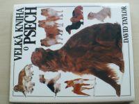 Taylor - Velká kniha o psech (1994)