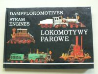 Dampflokomotiven - Steam Engines - Lokomotywy parowe (1993) Parní lokomotivy, modely