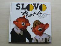 Grym, Juřena, Žák - Slovo má Hurvínek (1995) souběžný německý text