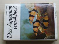 Hans Frey - Der Aquarium von A bis Z (1971) německy, Akvaristika od A do Z