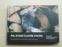 Hasil, Hochmanová - Psi, které člověk použil (2013) Vesmírní psi, Horákův laboratroní pes..