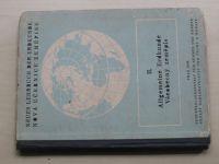 II. Allgemeine Erdkunde - Všeobecný zeměpis (1943)