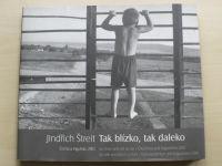 Jindřch Štreit - Tak blízko, tak daleko - Čečna a Ingušsko 2003 (2003)