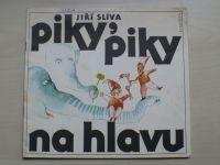 Slíva - Piky, piky na hlavu (1987)