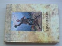 Dort, Vaca - Lovu zdar! Půvab starých mysliveckých pohlednic (2006)