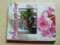 Heitzová - Pokojové rostliny - Velká kniha praktických rad (2005)