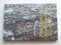 Karel - Příběh lesů a lidí Rýmařovska - Dějiny lesů a jejich užívání (2008) podpis autora
