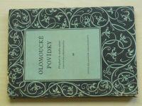 Olomoucké povídky - Příspěvek ke studiu vývoje staročeské zábavné prózy (1957) usp. Petrů