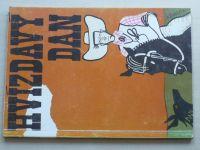 Mach - Hvízdavý Dan (1991)
