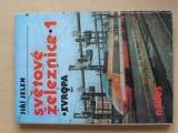 Jelen - Světové železnice 1. - Evropa (1987)