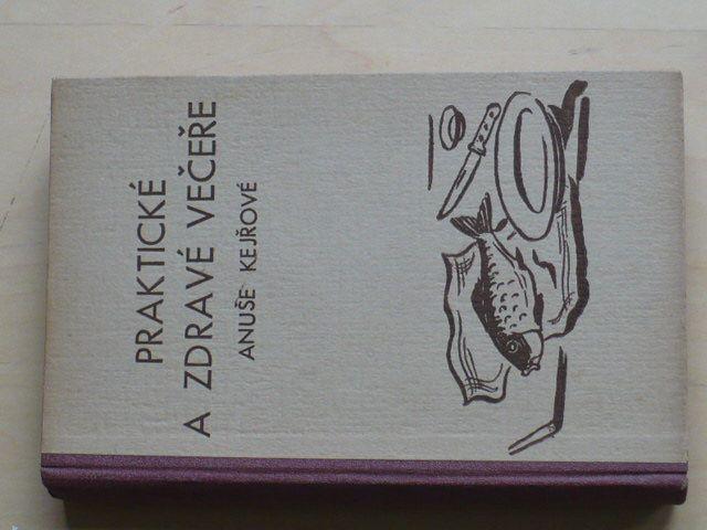 Kejř - Praktické a zdravé večeře Anuše Kejřové (1937)