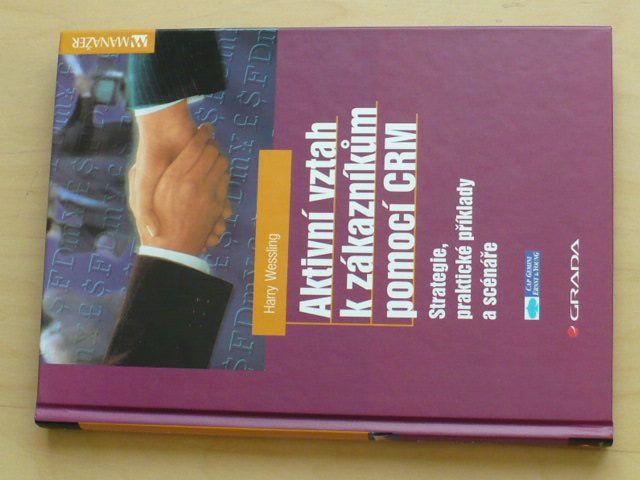 Wessling - Aktivní vztah k zákazníkům pomocí CRM (2002)