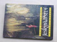 Bosák a kol. - Jeskyňářství v teorii a praxi (1988)