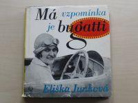 Eliška Junková - Má vzpomínka je Bugatti (1972)