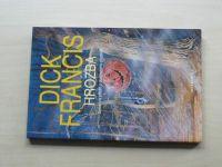 Francis - Hrozba (2004)