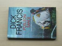 Francis - Poslední šance (2006)