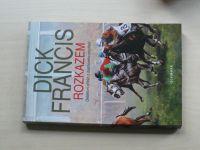 Francis - Rozkazem (2006)
