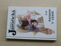 Javořická - Balvany v cestě 2. díl (1996)