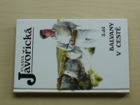Javořická - Balvany v cestě 3. díl (1996)