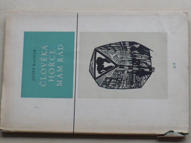 Kainar - Člověka hořce mám rád (1959)