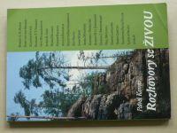 Kovář - Rozhovory se ŽIVOU (2009) Rozhovory pro časopis ŽIVA