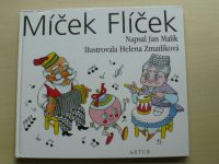Malík - Míček Flíček (2004) il. Zmatlíková