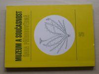 Muzeum a současnost - Řada přírodovědná 25 - Roztoky 2010