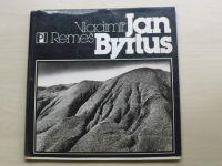 Remeš - Jan Byrtus (1982) Edice Podoby, fotografická řada