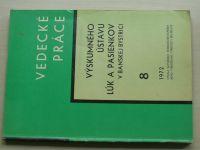 Vedecké práce Výskumného ústavu lúk a pasienkov v Banskej Bystrici 8/1972