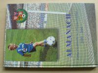 Almanach - Fotbal Olomoucka na přelomu tisíciletí 2000-2001 (2001)