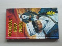 Šnejdárek - Pochoduj, nebo zemři! (1994) cizinecká legie